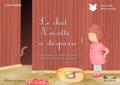 Chadia Loueslati et Michel Legrand - Le chat Noisette a disparu !.