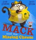 Chae Strathie et Nikki Dyson - Mack and the Missing Cheese.