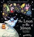 Chae Strathie et Emily Golden - The Loon in the Moon.