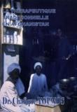 Chafique Younos - La Thérapeutique traditionnelle en Afghanistan.