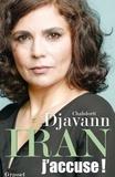 Chahdortt Djavann - Iran: j'accuse ! - essai.