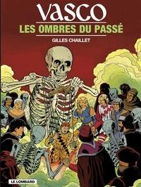 Chaillet - Vasco - tome 19 - Les Ombres du passé.