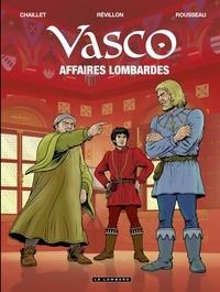 Chaillet et  Révillon - Vasco - tome 29 - Affaires lombardes.