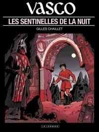 Chaillet - Vasco - tome 4 - Les Sentinelles de la nuit.