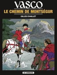 Chaillet - Vasco - tome 8 - Le Chemin de Montségur.