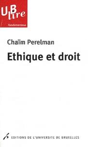 Chaïm Perelman - Ethique et droit.