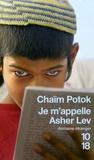Chaïm Potok - Je m'appelle Asher Lev.