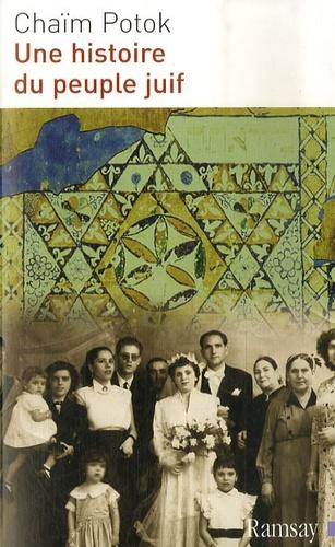 Chaïm Potok - Une histoire du peuple juif.