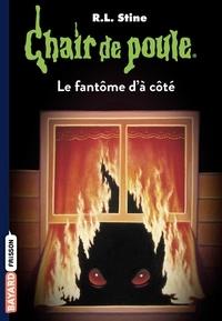 Chair de poule , Tome 16 - Le fantôme d'à côté.