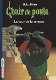 Chair de poule , Tome 18 - La tour de la terreur.