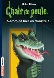 Chair de poule , Tome 34 - Comment tuer un monstre.