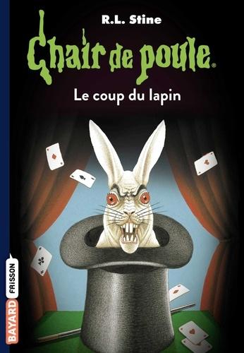 Chair de poule , Tome 35 - Le coup du lapin.