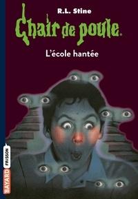 Chair de poule, Tome 47 : L'école hantée.