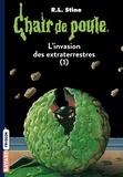 Marie-Hélène Delval - Chair de poule , Tome 55 - L'invasion des extraterrestres.