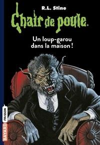 Anouk Journo-Durey - Chair de poule , Tome 60 - Un loup-garou dans la maison !.