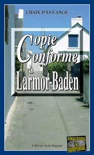 Chaix d'Est-Ange - Copie conforme à Larmor Baden.