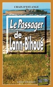 Chaix d'Est-Ange - Le Passager de Lann-Bihoué.