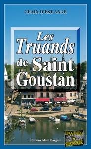 Chaix d'Est-Ange - Les truands de Saint-Goustan.