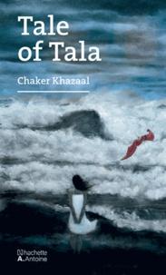 Chaker Khazaal - Tale of tala.