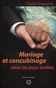 Chakib Guessous - Mariage et concubinage dans les pays arabes.