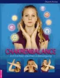 Chakrenbalance mit Körbler-Zeichen in Bewegung.