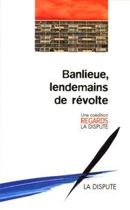 Chakri Belaïd et Clémentine Autain - Banlieue, lendemains de révolte.