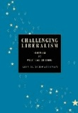 Challenging Liberalism: Feminism as Political Critique.