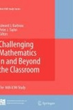 Challenging Mathematics In and Beyond the Classroom.