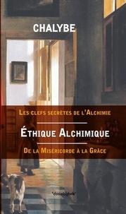 Chalybe - Ethique alchimique.