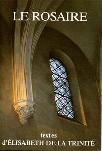 Chambarand - Le rosaire - Textes d'Elisabeth de la Trinité.
