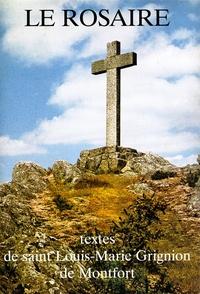Chambarand - Le rosaire - Textes de saint Louis-Marie Grignion de Montfort.