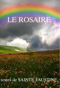 Chambarand - Le rosaire - Textes de Sainte Faustine.