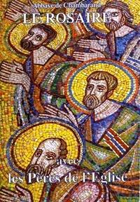 Chambarand - Le rosaire - Textes des Pères de l'Eglise.