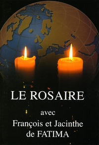 Chambarand - Le rosaire - Textes de François et Jacinthe de Fatima.