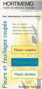 Chambon - Hortimémo : Fleurs et feuillages coupés (Guide de référence horticole).