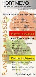 Chambon - Hortimémo : Plantes à massifs (Guide de référence horticole).