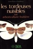 Chambon - Les Tordeuses nuisibles en arboriculture fruitière.