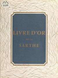 Chambre de commerce du Mans et et G. Pecqueraux - Livre d'or de la Sarthe - 1856-1956.