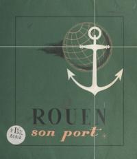 Chambre de commerce et d'indus - Rouen - Son port.