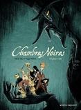 Olivier Bleys - Chambres Noires T02 : Chasse à l'âme.