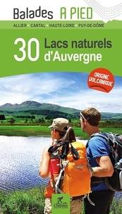 Chamina - 30 lacs naturels d'Auvergne - Balades à pied.