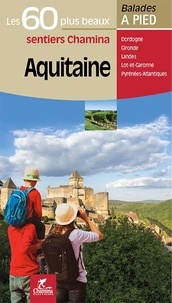 Goodtastepolice.fr Aquitaine - Les 60 plus beaux sentiers Image