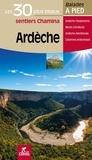 Chamina - Ardèche - Les 30 plus beaux sentiers.