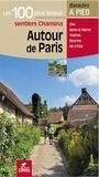 Chamina - Autour de Paris - Les 100 plus beaux sentiers.
