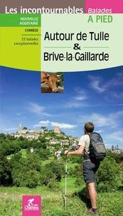 Téléchargement de livre électronique pour ipad mini Autour de Tulle & Brive-la-Gaillarde 9782844664419