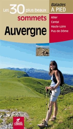Chamina - Auvergne - Les 30 plus beaux sommets.