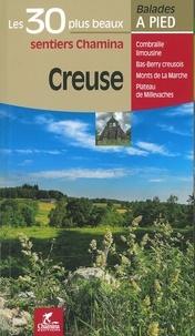 Chamina - Creuse - Les 30 plus beaux sentiers.