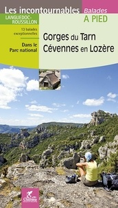 Gorges du Tarn - Cévennes en Lozère -  Chamina pdf epub