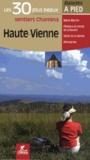 Chamina - Haute-Vienne - Les 30 plus beaux sentiers.