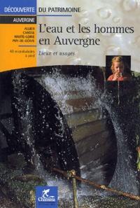 L'eau et les hommes en Auvergne- Lieux et usages -  Chamina | Showmesound.org